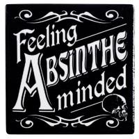 Feeling Absinthe Minded Ceramic Coaster