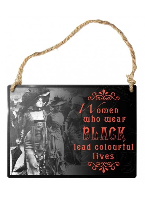 Women who Wear Black Gothic Quote Metal Sign at Gothic Plus, Gothic Clothing, Jewelry, Goth Shoes & Boots & Home Decor